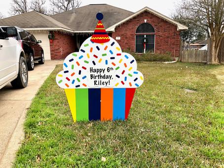 Birthday Yard Sign ~ College Station, TX