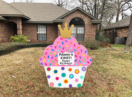 Birthday Yard Sign ~ College Station, TX