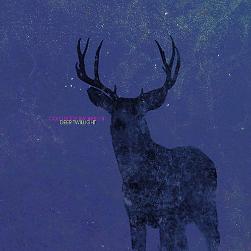 Cold Body Radiation 'Deer Twilight'
