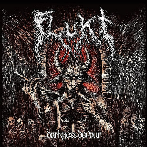 Flukt 'Darkness Devour'