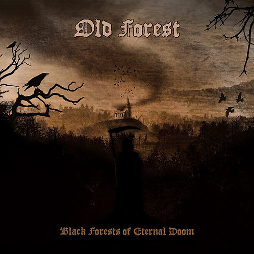 Old Forest 'Black Forest of Eternal Doom'