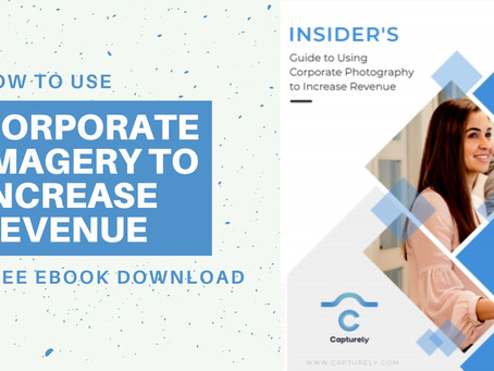 How to Use Corporate Imagery to Increase Revenue (FREE eBook!)