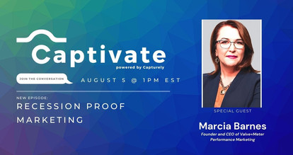 CAPTIVATE by Capturely Episode 3 – Join us August 5 @ 1pm EST with Special Guest Marcia Barnes