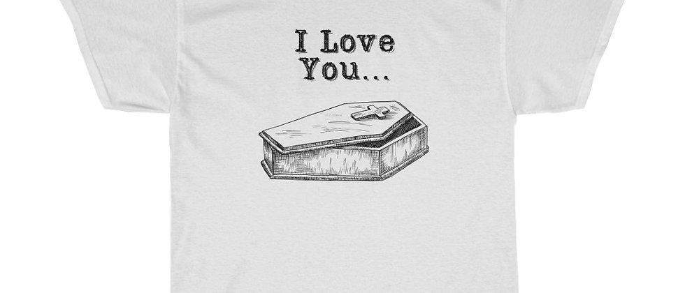 ILY T-Shirt