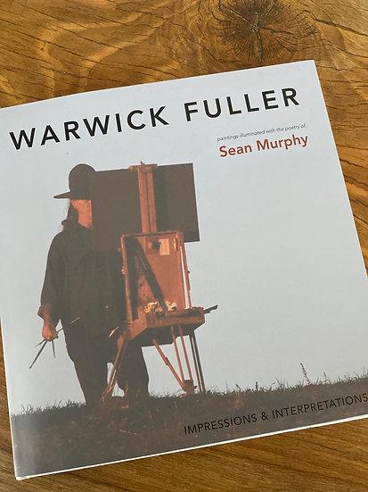 WARWICK FULLER - Impressions & Interpretations - Hardcover Book