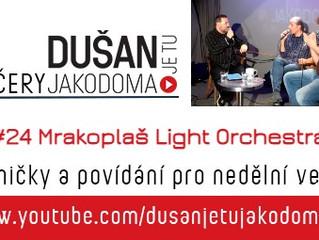 #24 Večer JAKODOMA s Mrakoplaš Light Orchestra | 24.1.2021