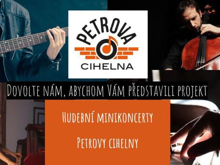 Rozjíždíme nový nápad - minikoncerty Petrovy cihelny.