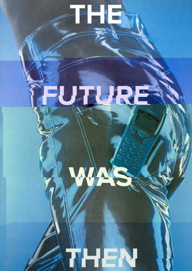 The future was then