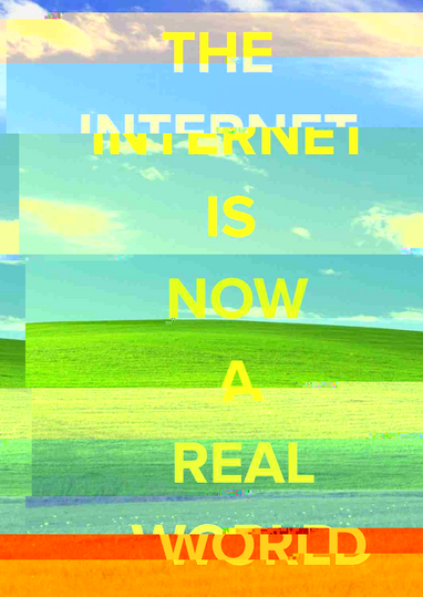 The Internet is now a real world