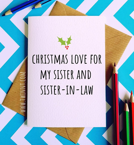 Happy christmas sister and sister-in-law