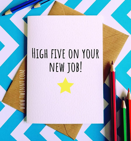 High five on your new job