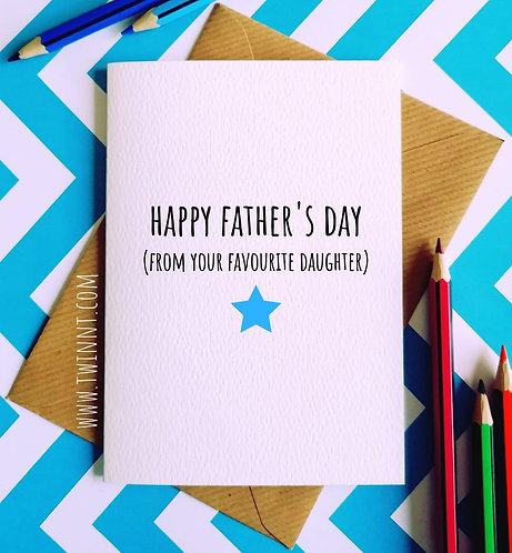 Happy Father's Day (from your favourite daughter)