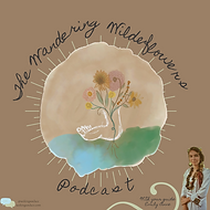 The Wandering Wildflowers Podcast.png