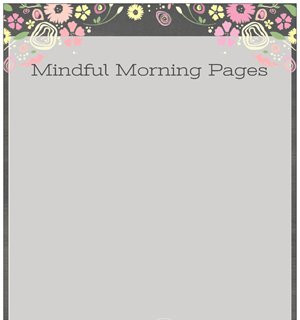 Mindful Morning Pages