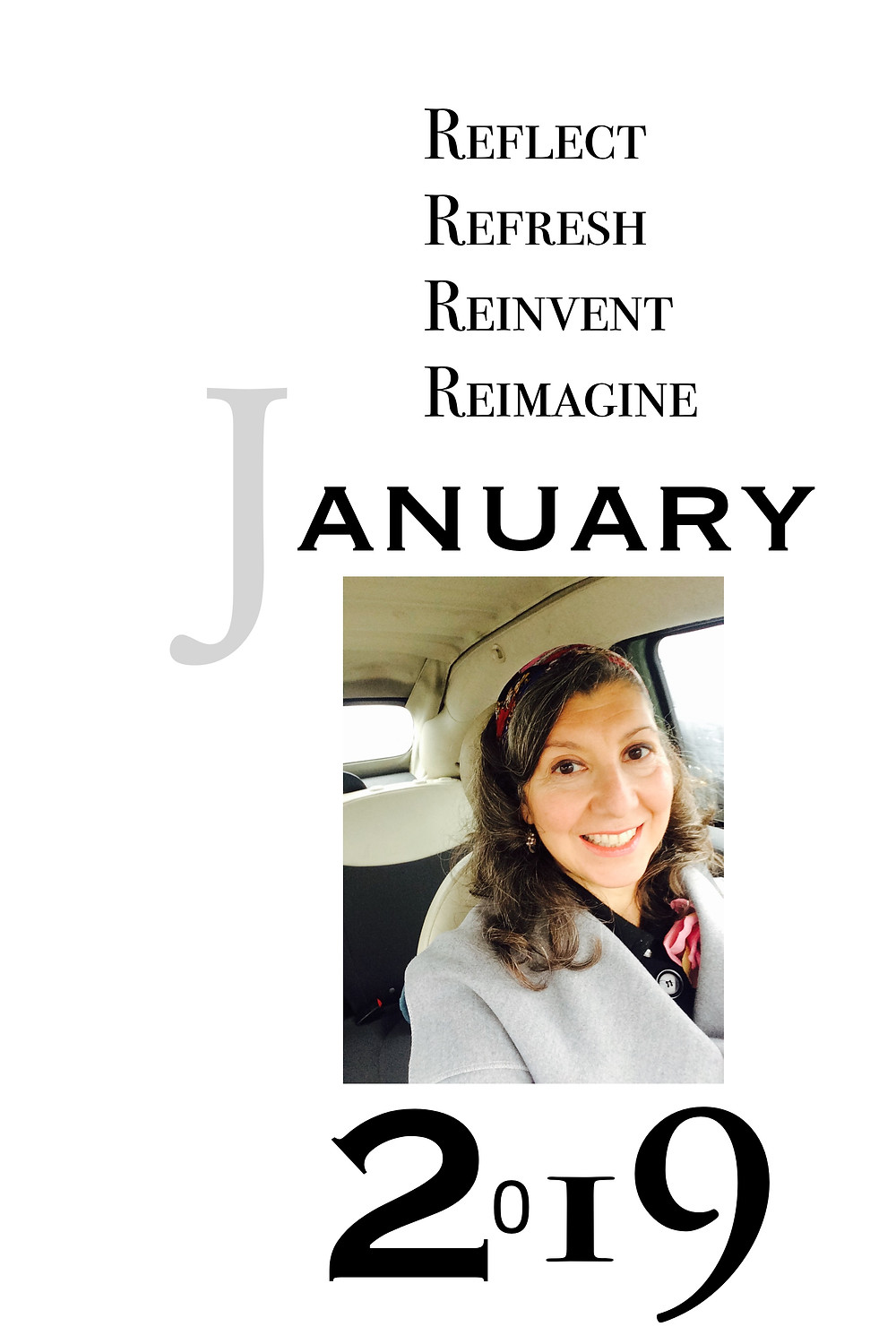 Reflect on 2018, Refresh, Reinvent, Re-imagine  2019