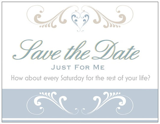 Save the Date Just for Me Note cards