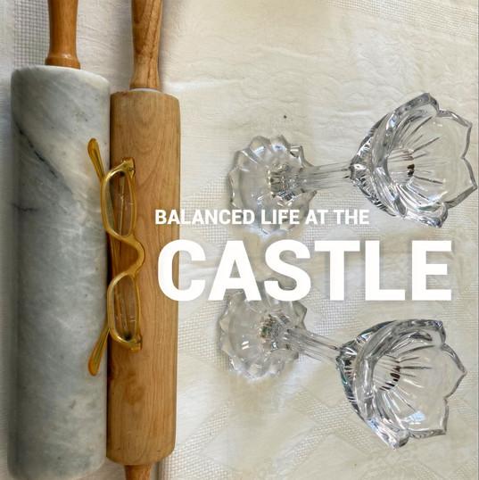 Balanced Castle Life