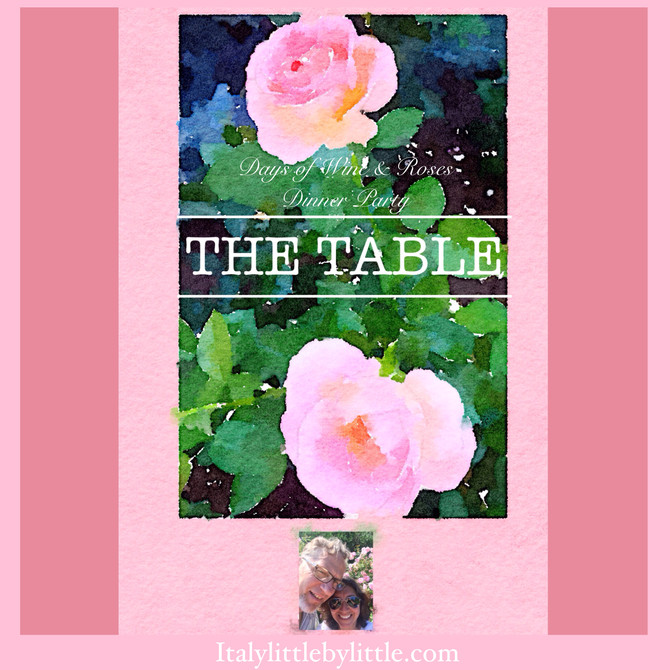 Days of Wine & Roses Dinner Party - The Table