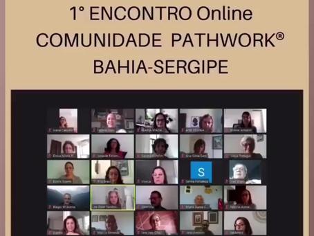 1° Encontro Online da Comunidade Pathwork® Bahia-Sergipe