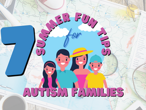 7 Summer Fun Tips for Autism Families