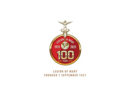 Legion of Mary celebrating 100 years