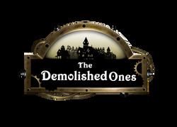 The Demolished Ones