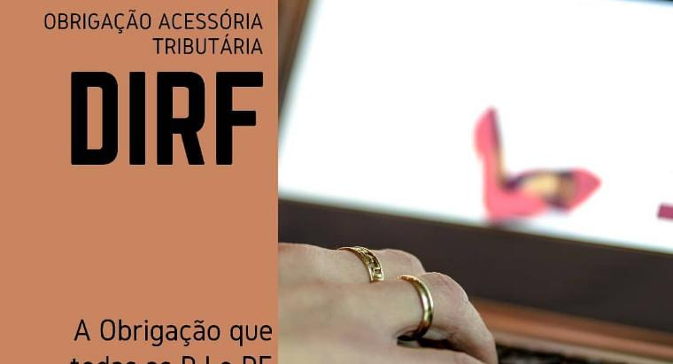 DIRF 2020 - A Obrigação Tributária que todos estão obrigados a cumprir