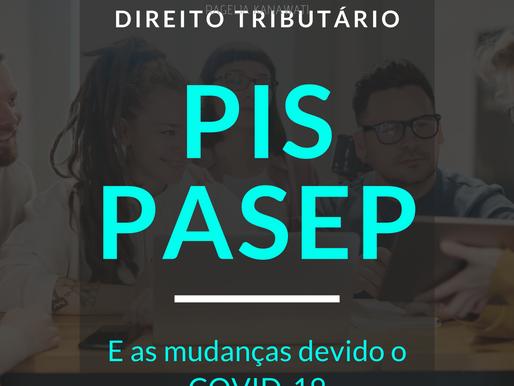 Conheça mais sobre a Contribuição do PIS/PASEP e quais as mudanças que o coronavírus trouxeram