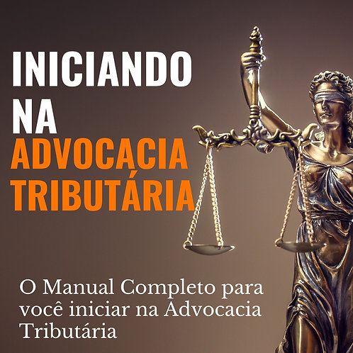 Livro Iniciando na Advocacia Tributária