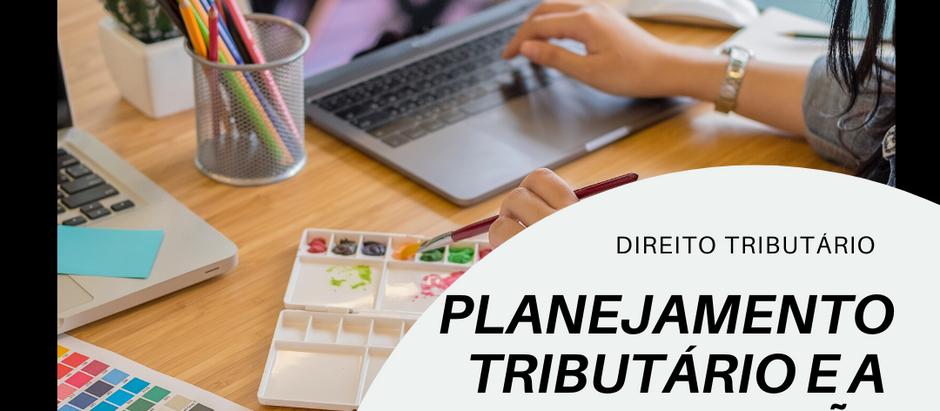 Planejamento Tributário e a recuperação de créditos tributários