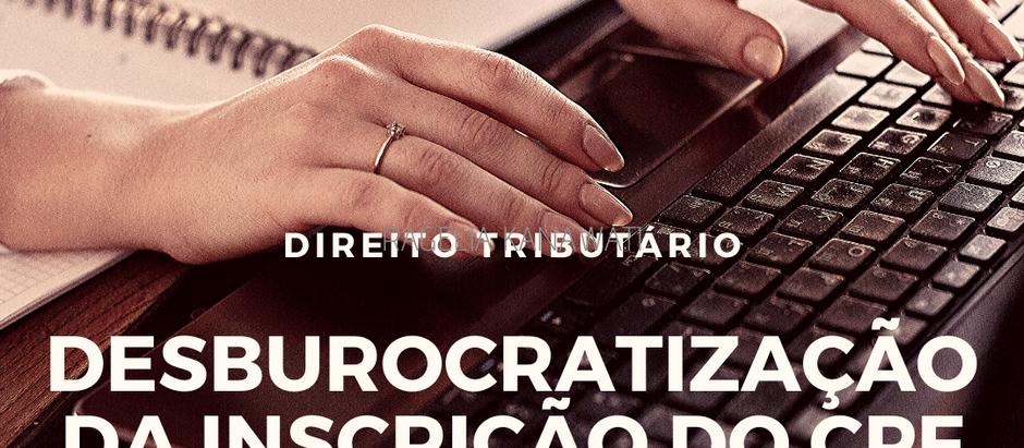 Desburocratização da inscrição do CPF