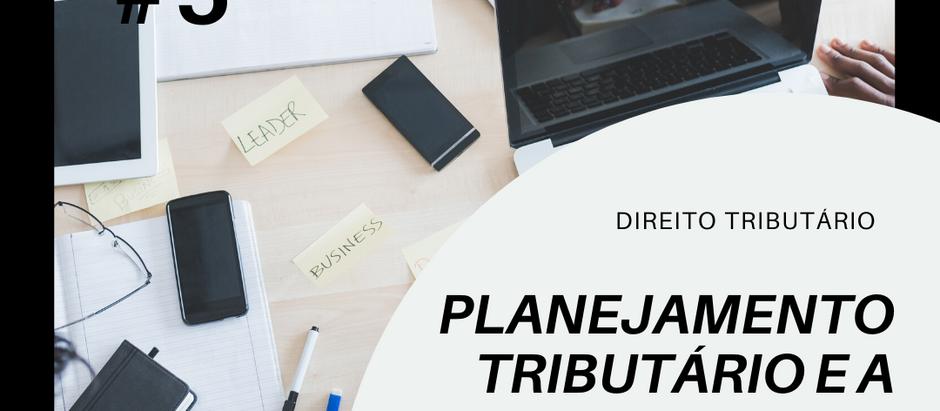 Planejamento Tributário e a escolha do regime tributário