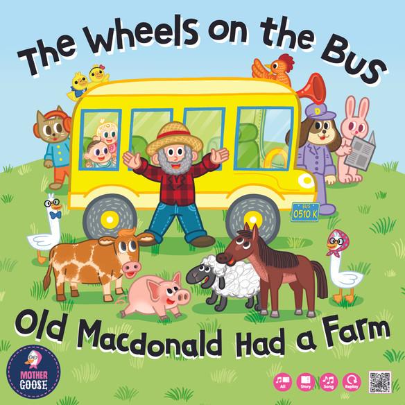 The Wheels on the Bus & Old MacDonald Had a Farm