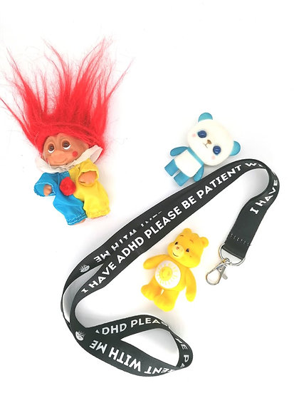 ADHD Be Patient With Me Lanyard