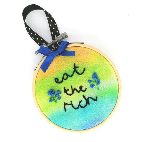 """Eat The Rich 3"""" Embroidery Hoop"""