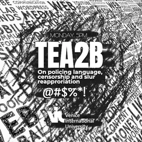 TEA2B n°06: On policing language, censorship and slur reappropriation