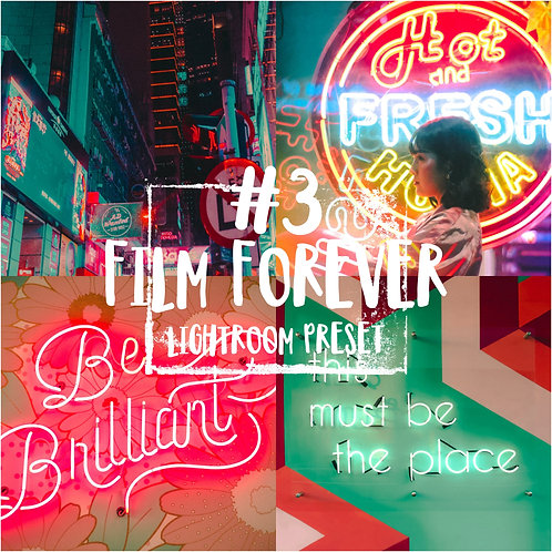 #3: Film Forever - Lightroom Preset