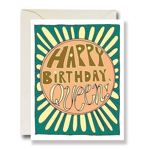 Happy Birthday Queen! Card