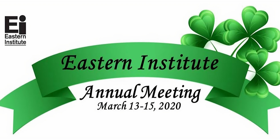 Eastern Institute Annual Meeting
