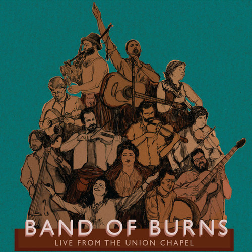 Band of Burns - Live From The Union Chapel (Mastering Engineer)