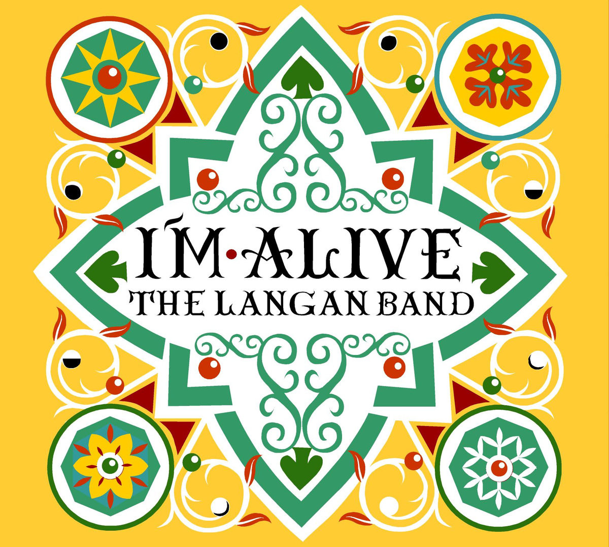 The Langan Band - I'm Alive (Engineer - Mixer)