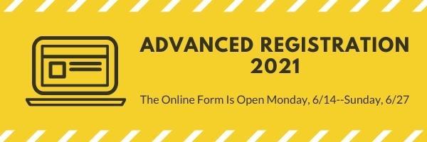 Advanced Registration 2021