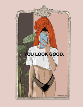 YOU LOOK GOOD.