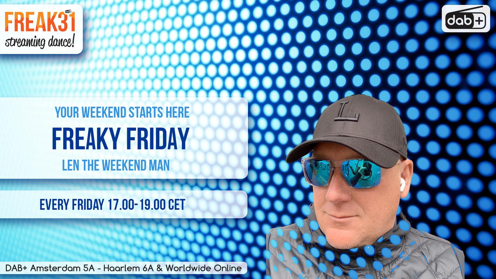 Freaky Friday  - Len the Weekend Men