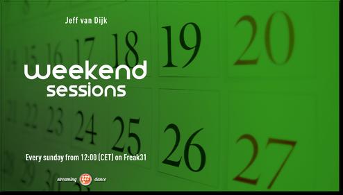 Weekend Sessions - Jeff van Dijk
