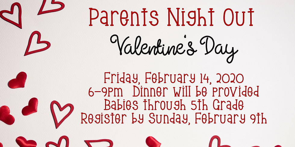 Parents Night Out - Valentines Day