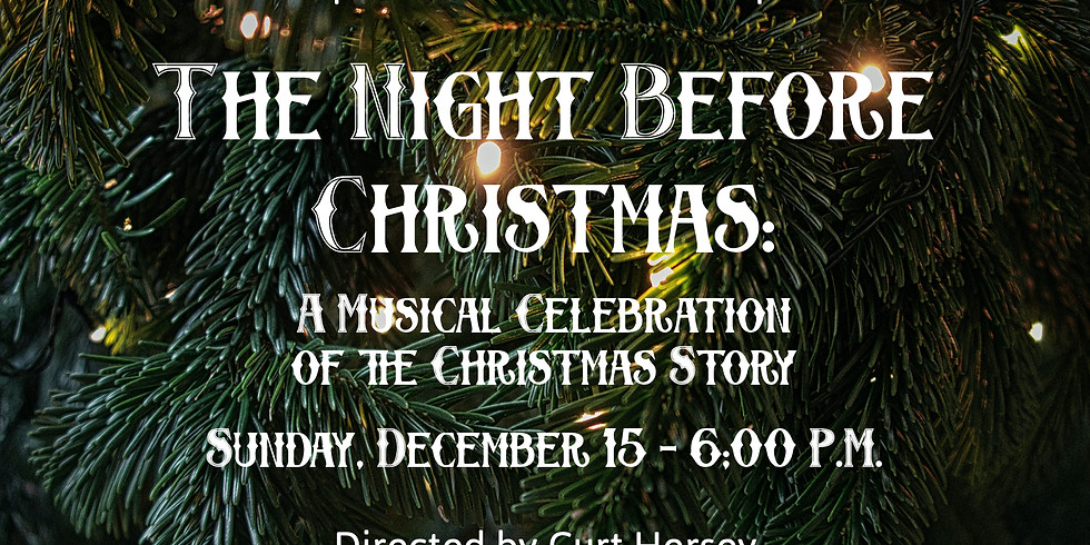 The Night Before Christmas: A Musical Celebration of the Christmas Story