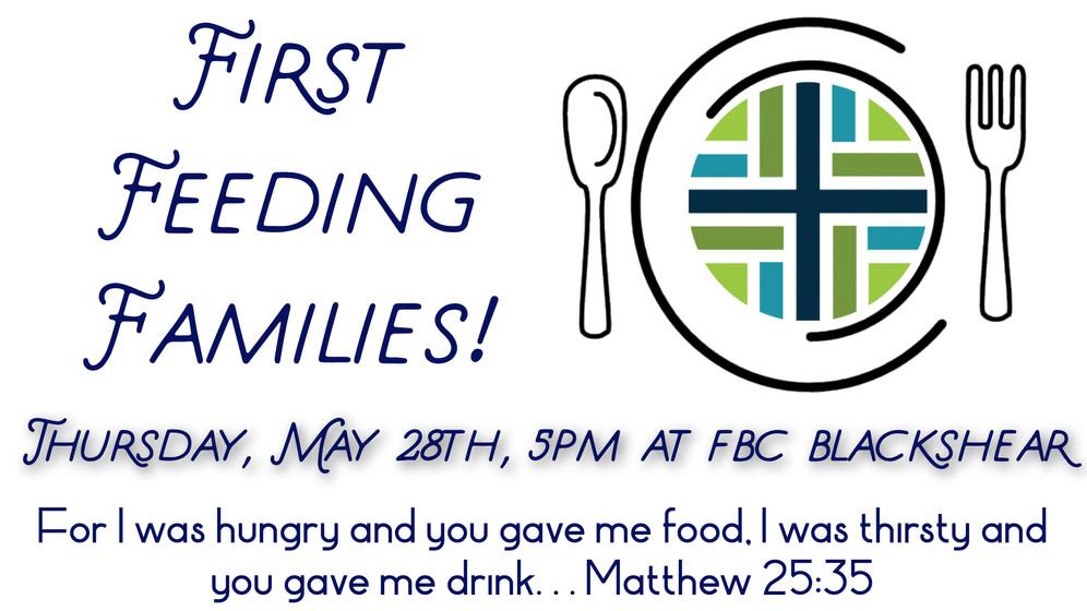 First Feeding Families!