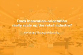 Does Innovation-Orientation Really Scale Up The Retail Industry?