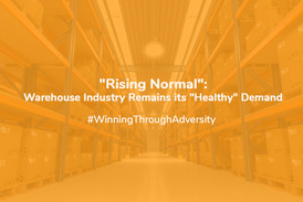 """""""Rising Normal"""": Warehouse Industry Remains Its """"Healthy"""" Demand"""